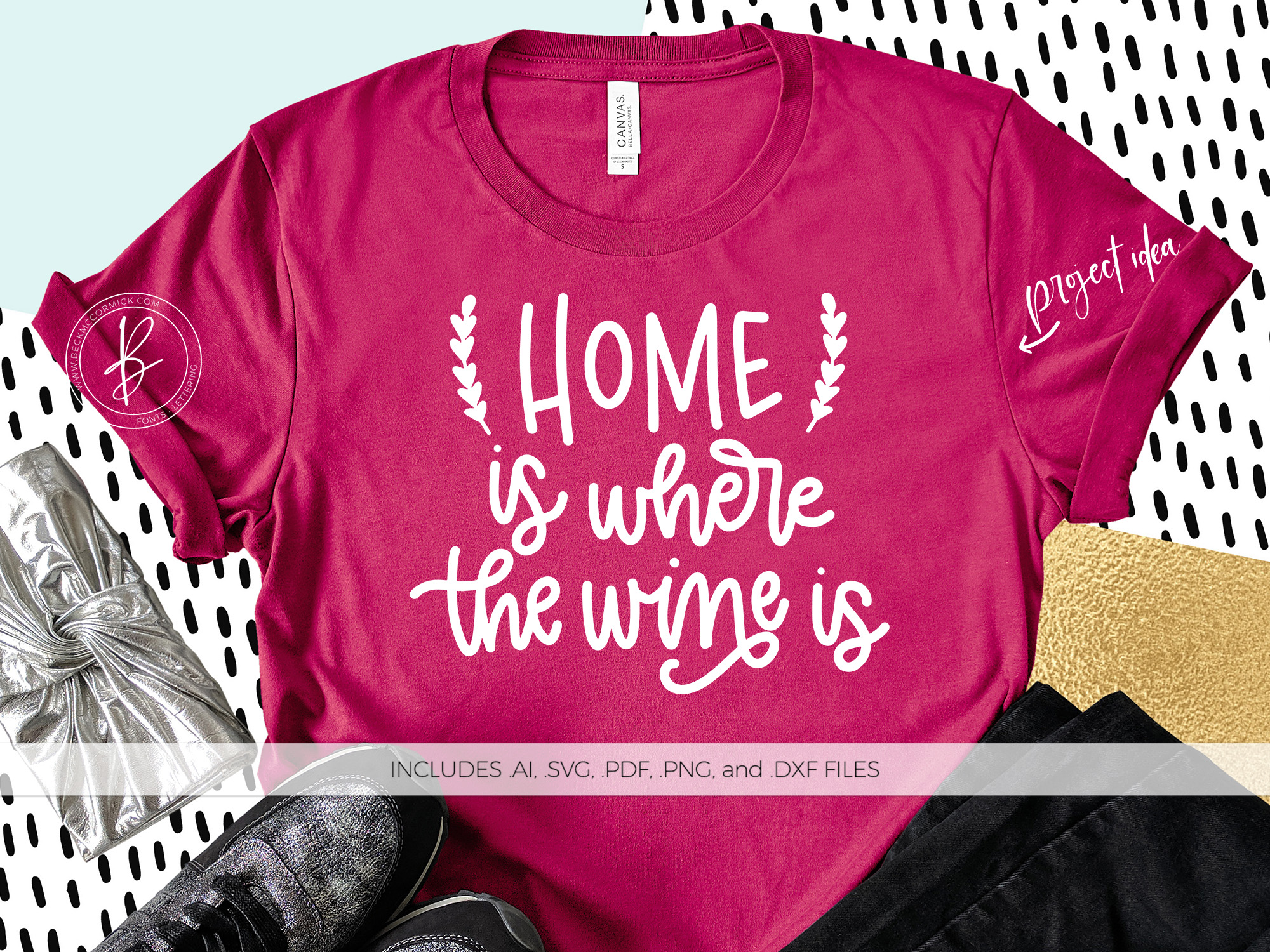 Download Free Home Is Where The Wine Is Grafik Von Beckmccormick Creative for Cricut Explore, Silhouette and other cutting machines.