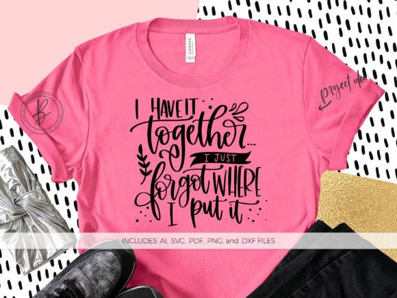 Print on Demand: I Have It Together Graphic Crafts By BeckMcCormick
