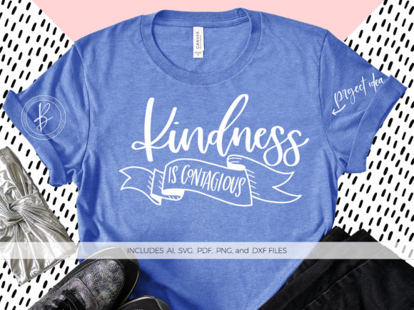 Download Free Kindness Is Contagious Graphic By Beckmccormick Creative Fabrica for Cricut Explore, Silhouette and other cutting machines.