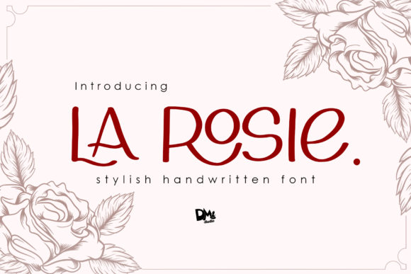 Download Free La Rosie Font By Dmletter31 Creative Fabrica for Cricut Explore, Silhouette and other cutting machines.