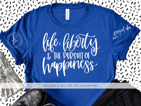 Print on Demand: Life Liberty Pursuit of Happiness Graphic Crafts By BeckMcCormick