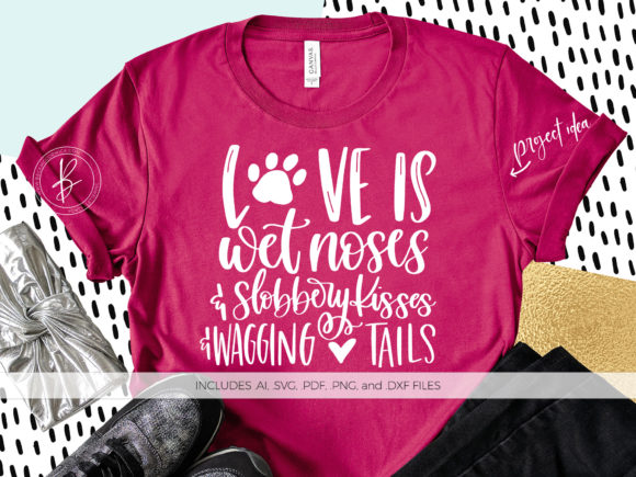 Print on Demand: Love is Wet Noses Graphic Crafts By BeckMcCormick