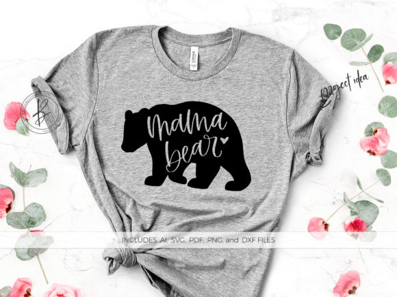 Print on Demand: Mama Bear Graphic Crafts By BeckMcCormick