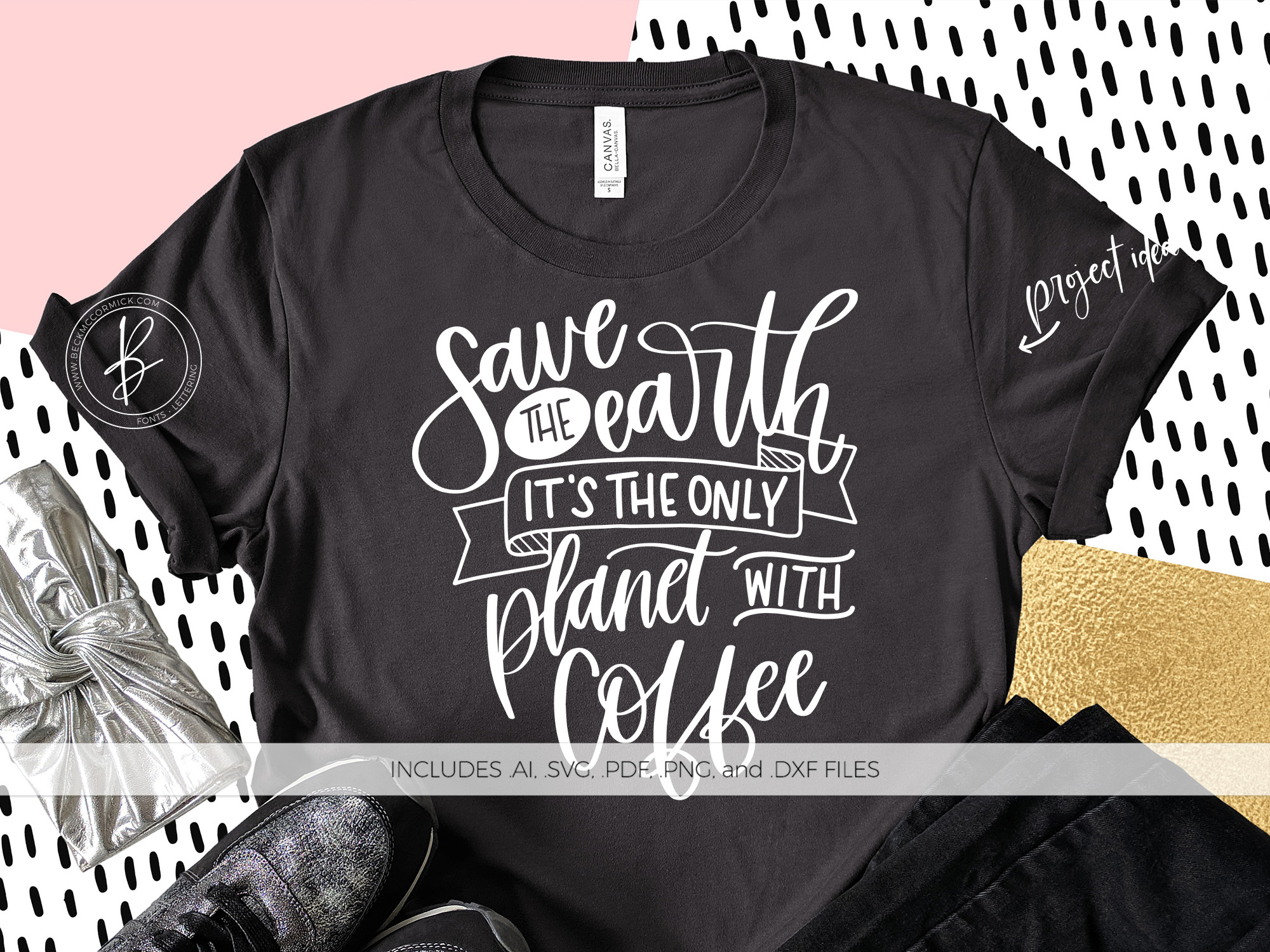 Download Free Save The Earth Only Planet With Coffee Graphic By Beckmccormick SVG Cut Files