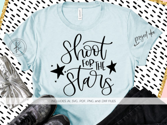 Print on Demand: Shoot for the Stars Graphic Crafts By BeckMcCormick