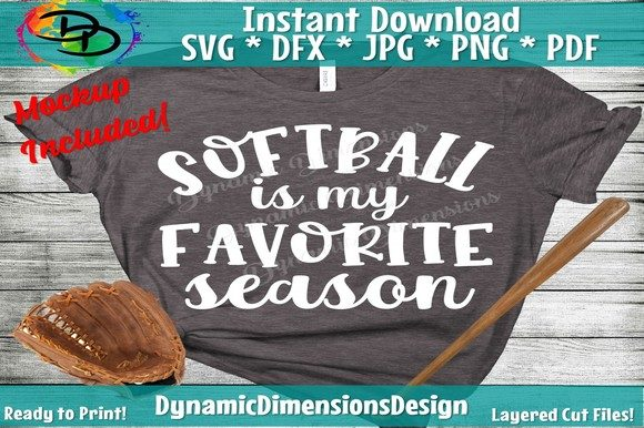 Download Free Softball Is My Favorite Season Graphic By Dynamicdimensions for Cricut Explore, Silhouette and other cutting machines.