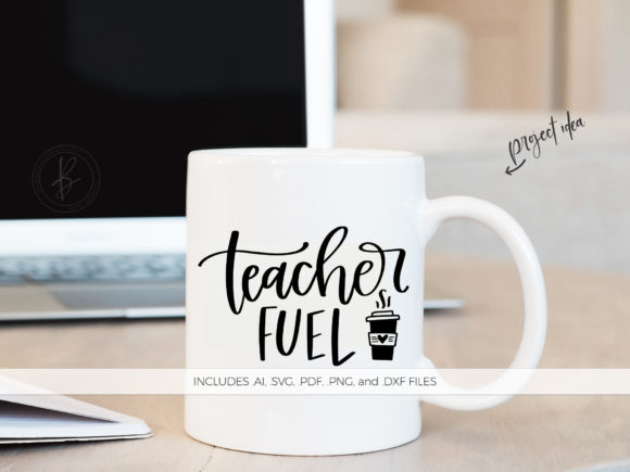 Print on Demand: Teacher Fuel Graphic Crafts By BeckMcCormick