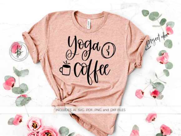 Print on Demand: Yoga and Coffee Graphic Crafts By BeckMcCormick