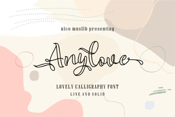 Print on Demand: Anylove Script & Handwritten Font By Nico Muslib