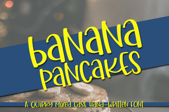 Print on Demand: Banana Pancakes Script & Handwritten Font By Ursa Bratina