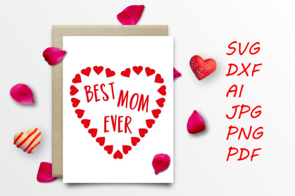Best Mom Ever - Mother's Day Graphic Crafts By Tanja Dianova