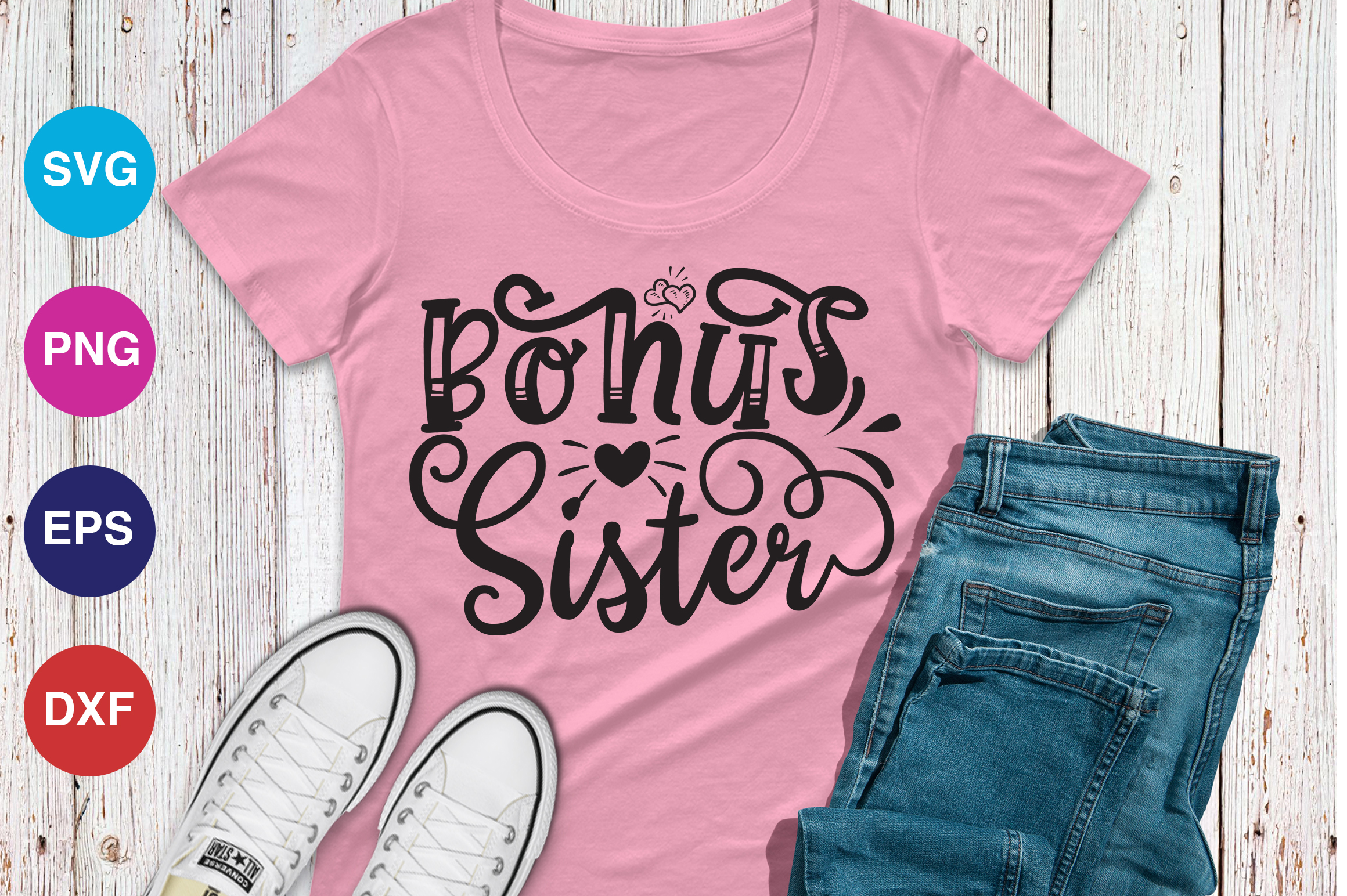 Download Free Bonus Sister Graphic By Orindesign Creative Fabrica for Cricut Explore, Silhouette and other cutting machines.