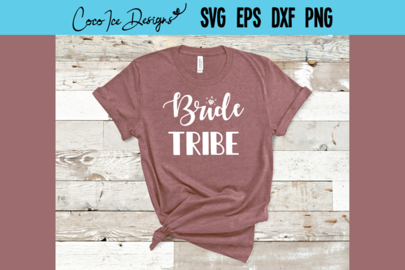 Bride Tribe Bachelorette Wedding Party Graphic Crafts By CocoIceDesigns