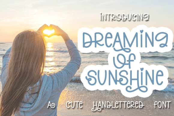 Download Free Dreaming Of Sunshine Font By Ursa Bratina Creative Fabrica for Cricut Explore, Silhouette and other cutting machines.