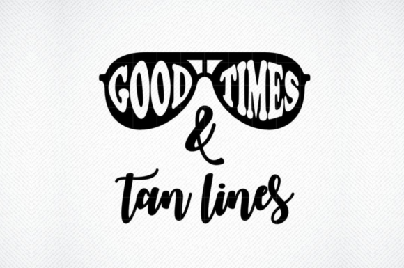 Download Free Good Times And Tan Lines Vector Graphic Graphic By Svg Den for Cricut Explore, Silhouette and other cutting machines.