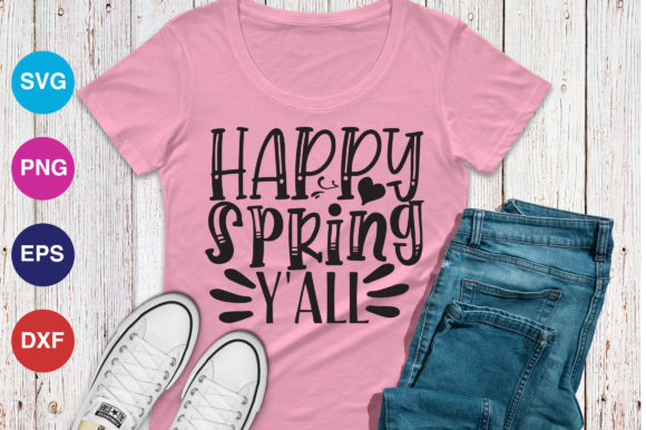 Download Free Happy Spring Y All Graphic By Orindesign Creative Fabrica for Cricut Explore, Silhouette and other cutting machines.