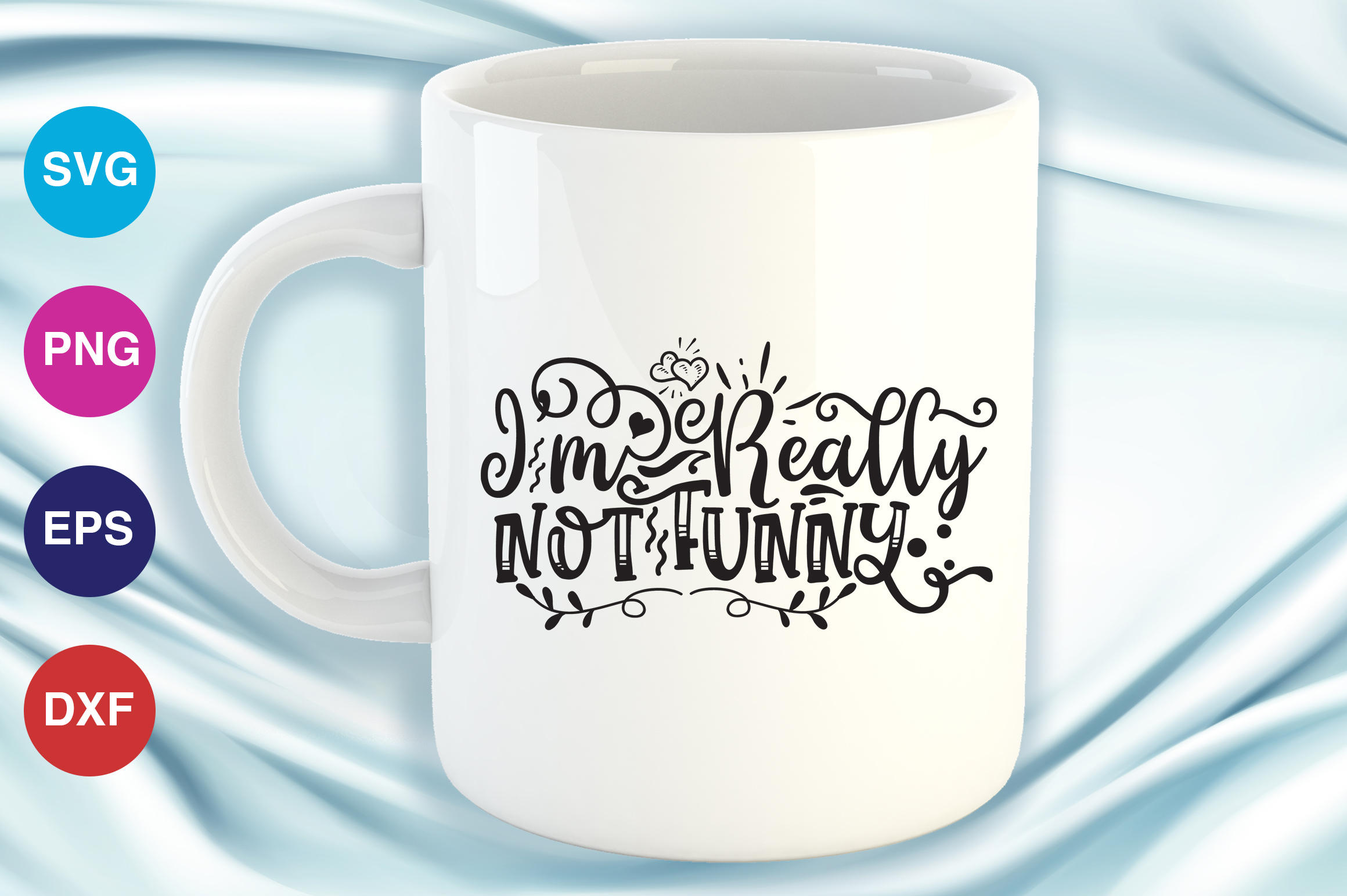 Download Free Im Really Not Funny Graphic By Orindesign Creative Fabrica for Cricut Explore, Silhouette and other cutting machines.