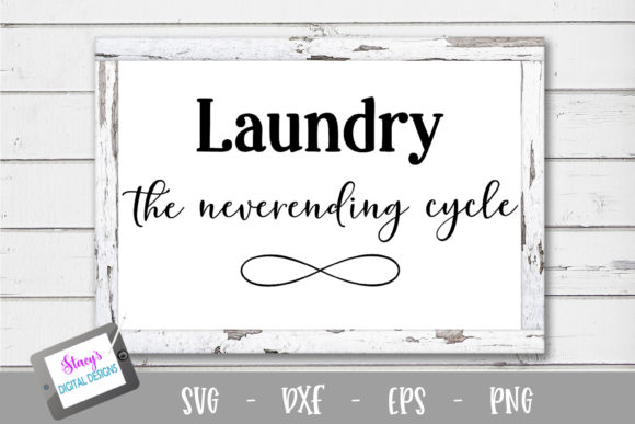 Laundry the Neverending Cycle Graphic Crafts By stacysdigitaldesigns