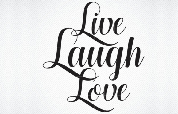 Print on Demand: Live Laugh Love Graphic Crafts By SVG DEN