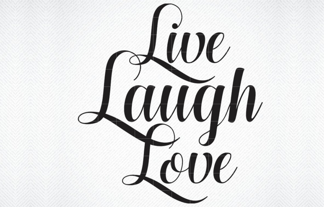 Download Free Live Laugh Love Graphic By Svg Den Creative Fabrica SVG Cut Files