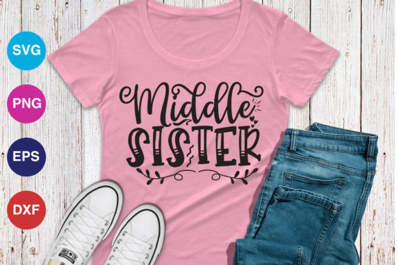 Print on Demand: Middle Sister Graphic Crafts By OrinDesign