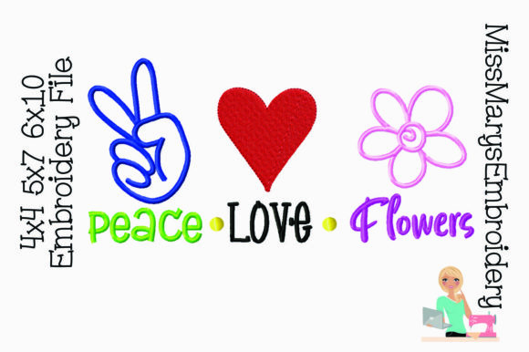 Peace Love Flowers Spring Embroidery Design By MissMarysEmbroidery