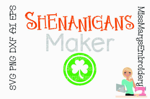 Download Free Shenanigan Maker Graphic By Missmarysembroidery Creative Fabrica for Cricut Explore, Silhouette and other cutting machines.
