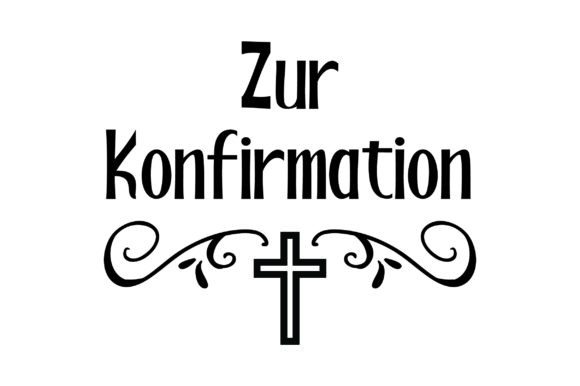 Zur Konfirmation Germany Craft Cut File By Creative Fabrica Crafts