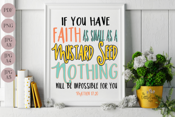 Download Free Bible Verse Matt 17 20 Wall Art Graphic By The Little Crafty Shop Creative Fabrica for Cricut Explore, Silhouette and other cutting machines.
