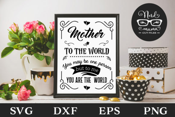 Mother Quote Cut File SVG Cut Files