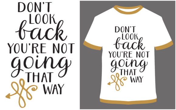 Download Free T Shirt Design Motivational Quotes Grafik Von Prodesigns for Cricut Explore, Silhouette and other cutting machines.