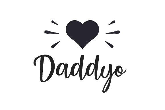 Daddy-o Father's Day Craft Cut File By Creative Fabrica Crafts