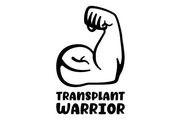 Transplant Warrior Awareness Craft Cut File By Creative Fabrica Crafts