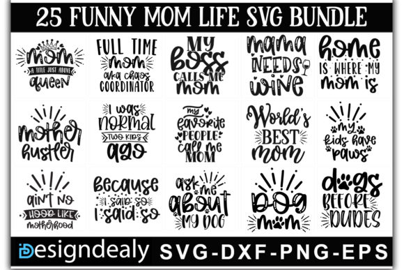 Print on Demand: 25 Funny Mom Life Bundle Graphic Print Templates By Designdealy.com - Image 1