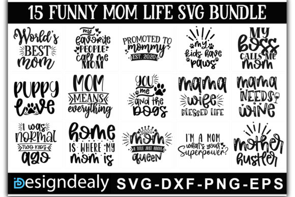 Print on Demand: Funny Mom Life Bundle Graphic Print Templates By Designdealy.com