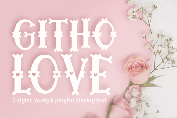 Print on Demand: Githo Love Display Font By Jasm (7NTypes)