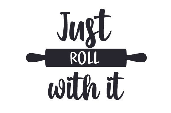 Download Free Just Roll With It Svg Cut File By Creative Fabrica Crafts for Cricut Explore, Silhouette and other cutting machines.