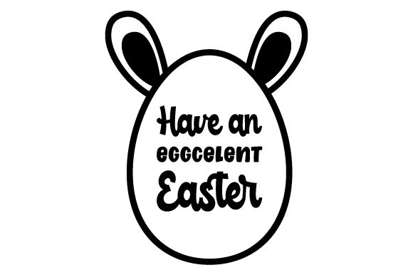 Have an EGGCELENT Easter Easter Craft Cut File By Creative Fabrica Crafts - Image 2