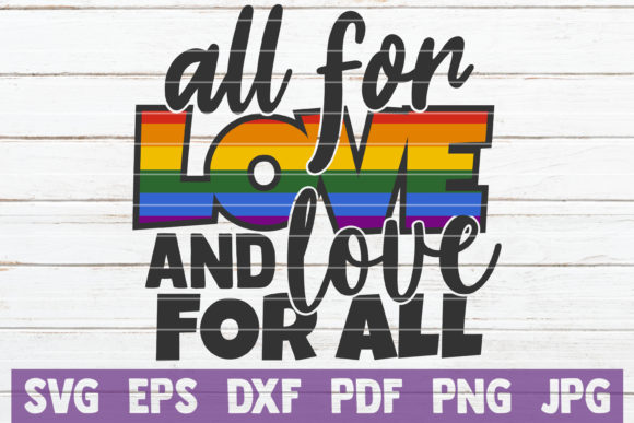 All for Love and Love for All Graphic Graphic Templates By MintyMarshmallows