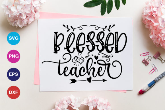 Print on Demand: Blessed Teacher Svg Graphic Crafts By OrinDesign