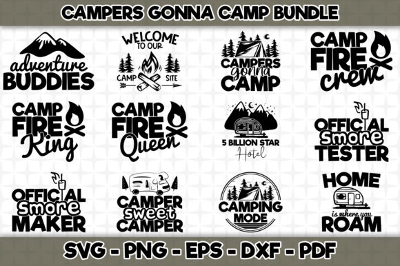 Download Free Campers Gonna Camp 12 Designs Graphic By Svgexpress Creative for Cricut Explore, Silhouette and other cutting machines.