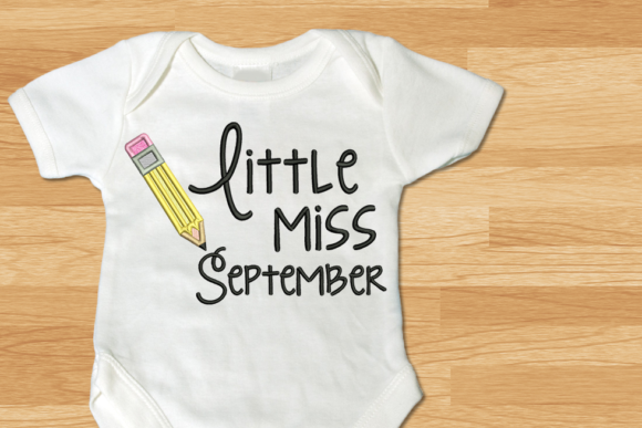 Little Miss September Pencil Applique Back to School Embroidery Design By DesignedByGeeks