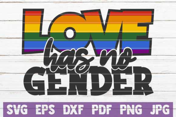 Love Has No Gender Graphic Graphic Templates By MintyMarshmallows