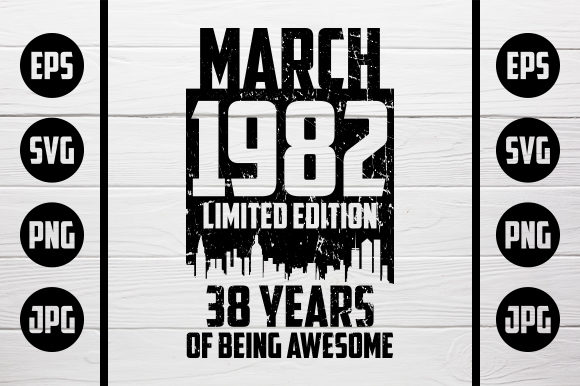 Download Free March 1982 Tshirt Design Graphic By Zaibbb Creative Fabrica for Cricut Explore, Silhouette and other cutting machines.