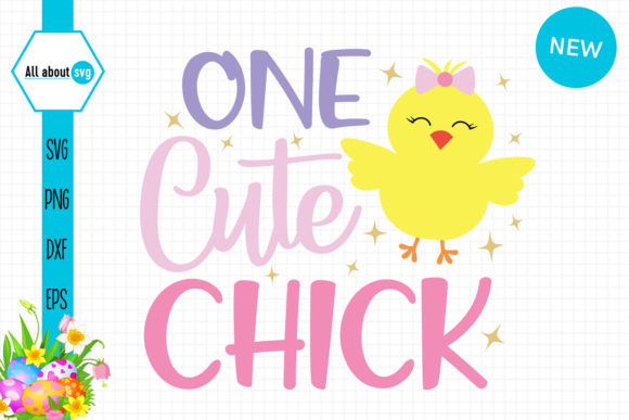 Download Free One Cute Chick Graphic By All About Svg Creative Fabrica for Cricut Explore, Silhouette and other cutting machines.