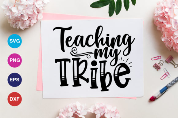 Print on Demand: Teaching My Tribe Svg Graphic Crafts By OrinDesign
