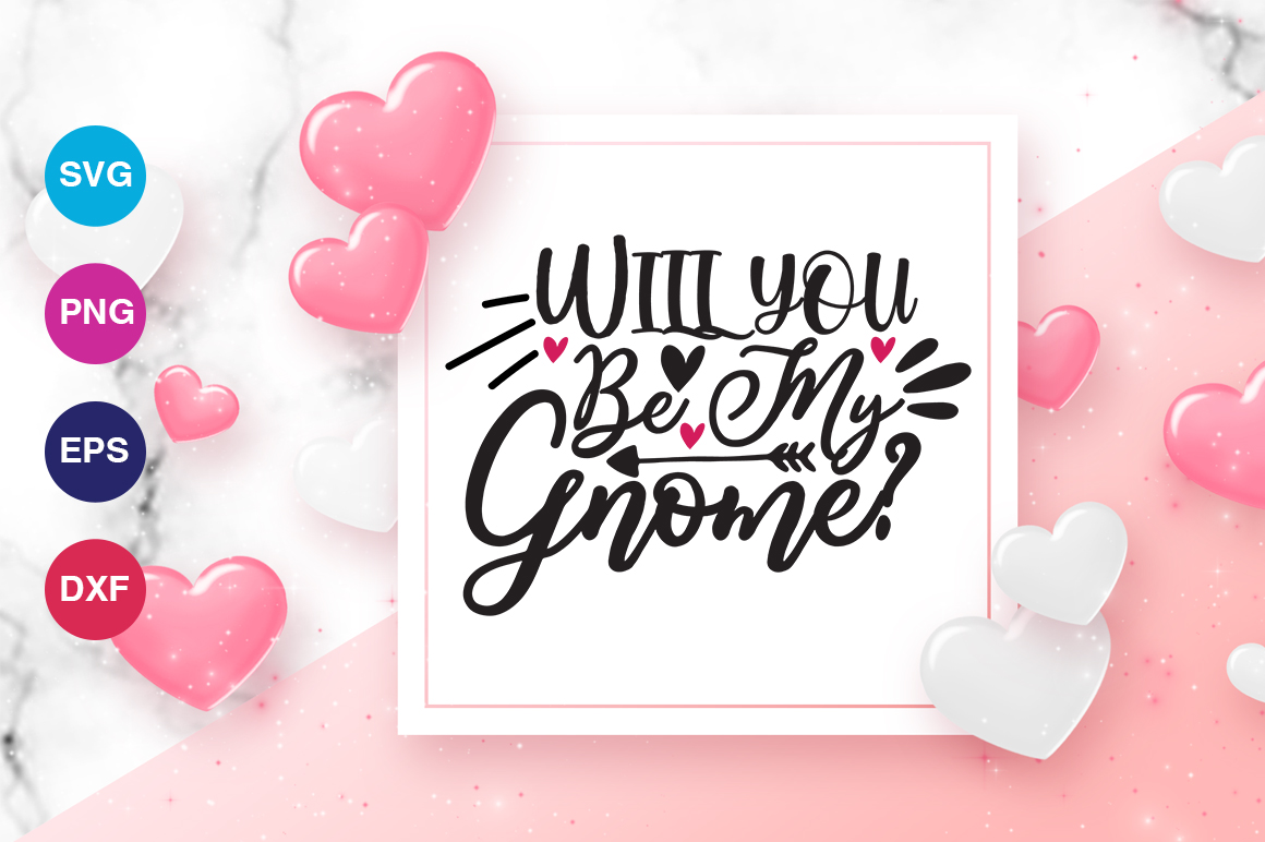 Download Free Will You Be My Gnome Svg Graphic By Orindesign Creative Fabrica for Cricut Explore, Silhouette and other cutting machines.