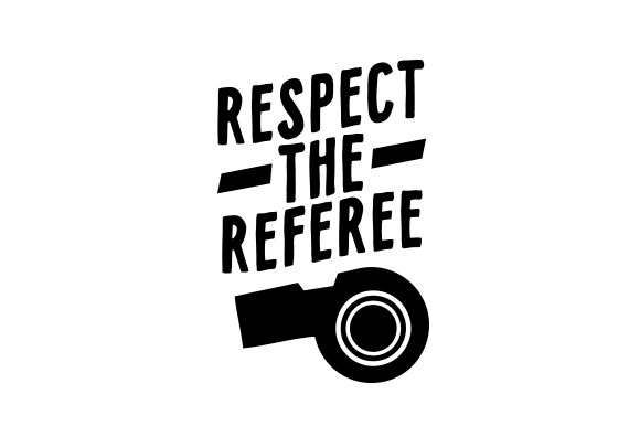 Respect the Referee Sports Craft Cut File By Creative Fabrica Crafts