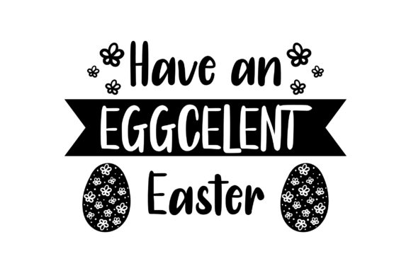 Have an EGGCELENT Easter - with Red Eggs Easter Craft Cut File By Creative Fabrica Crafts - Image 2