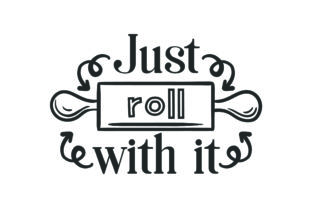 Just Roll with It Kitchen Craft Cut File By Creative Fabrica Crafts